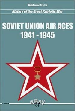 History Of The Great Patriotic War Soviet Union Air Aces 1941-1945