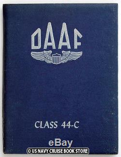 Us Army Air Forces Douglas Army Air Field Ww II 1944 Yearbook Daaf Class 44-c